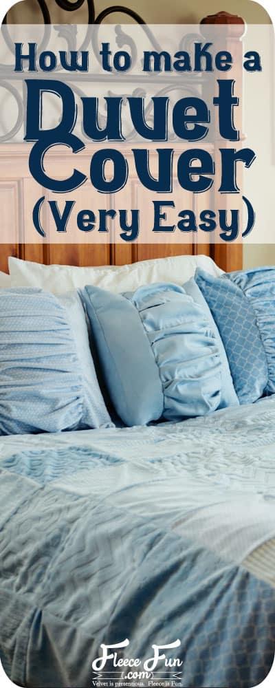 Make a Duvet Cover (Easy!)  Fleece Fun