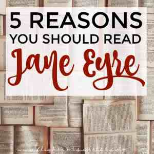 5 Reasons Why You Should Read Jane Eyre