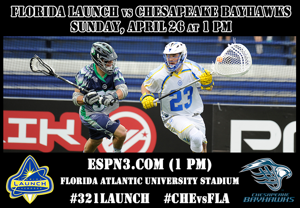 Home Opener Is Here!  Launch Hosts Chesapeake Today At 1:00pm at FAU Stadium!