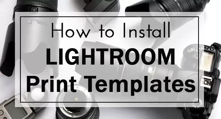 How to Install Lightroom Templates - Tutorial by Jill Levenhagen