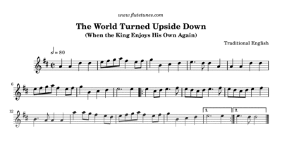 The World Turned Upside Down (Trad. English) - Free Flute Sheet Music | flutetunes.com