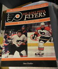The Greatest Players and Moments of the Philadelphia FlyersNHL hockey book