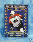 1998 Crown Royal Master Performers Insert 16 Eric Lindros L 2809