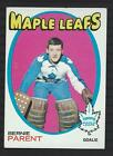 1971 72 TOPPS 131 Bernie Parent MAPLE LEAFS NEAR MINT+ UNGRADED SHARP