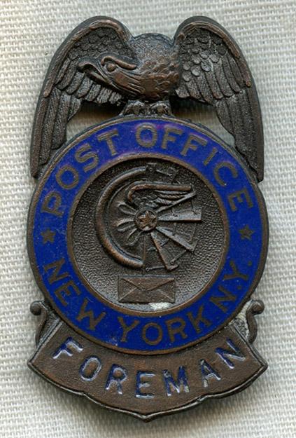 Early 1920s USPO (US Post Office) New York, New York Foreman Badge