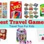 Best Games For Travel Travel Toys For Kids Family