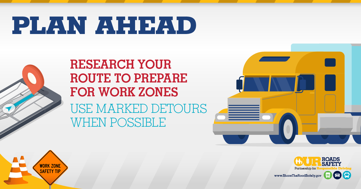 Tips for Traveling Safely in Work Zones Federal Motor Carrier