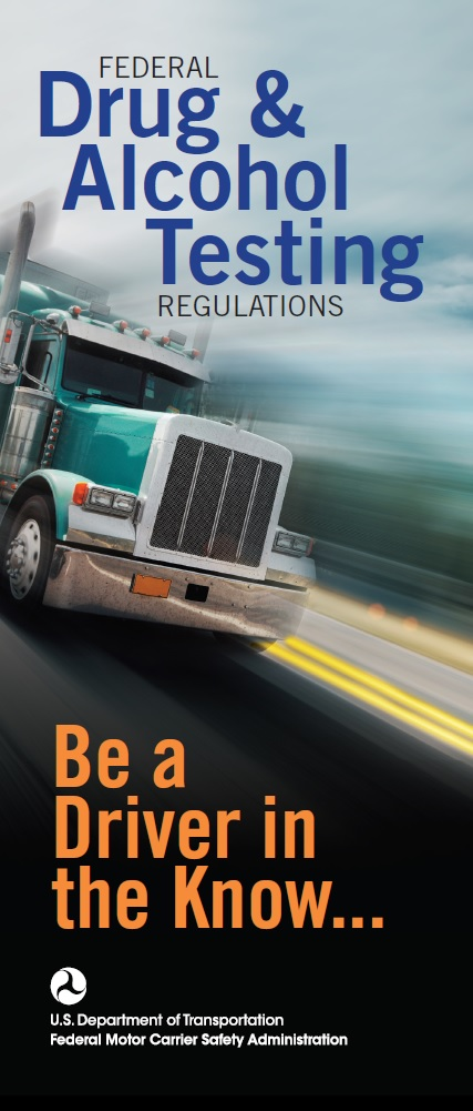 Drug and Alcohol Testing Brochure for Drivers Federal Motor