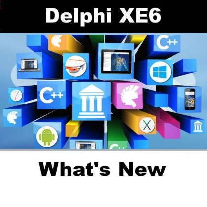 Delphi XE6 Firemonkey Released Whats New
