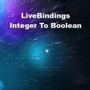 Delphi XE6 Firemonkey LiveBindings Integer To Boolean
