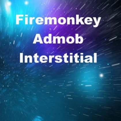 Delphi XE5 Firemonkey Interstitial
