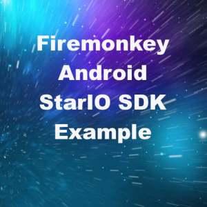 Delphi XE7 Firemonkey StarIO SDK Android JAR Interface JNI