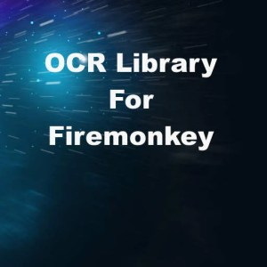 Delphi XE7 Firemonkey OCR Library Tesseract Android IOS