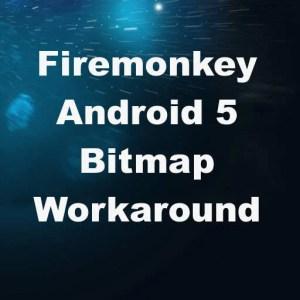 Delphi XE7 Firemonkey Android 5 Lollipop Bitmap Problem Error