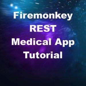 Appmethod Firemonkey REST Medical App Tutorial