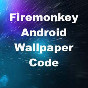 Delphi XE7 Firemonkey Android Wallpaper Code Snippet