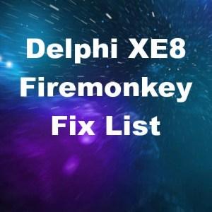 Delphi XE8 Firemonkey Bug Fix List Android IOS Windows OSX