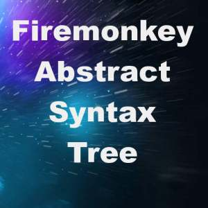Delphi XE8 Firemonkey Abstract Syntax Tree Android IOS