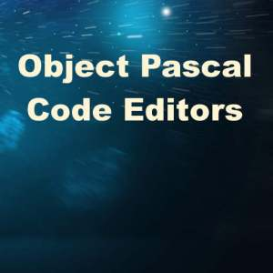 Delphi 10 Seattle Object Pascal Code Editors