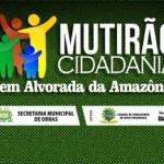 Prefeitura de Novo Progresso inicia mutirão de serviços na comunidade Alvorada da Amazônia