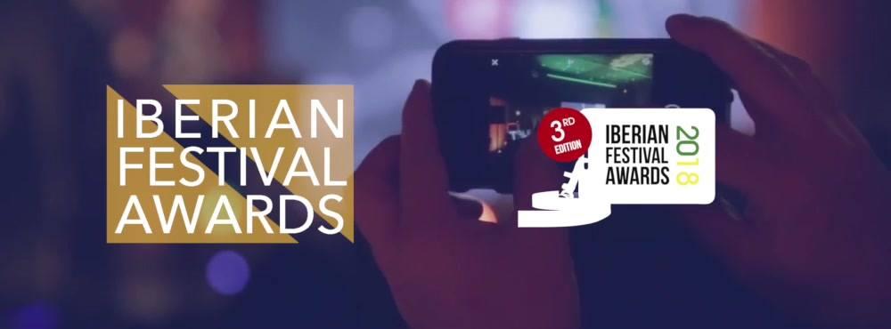 IBERIAN FESTIVAL AWARDS 2018