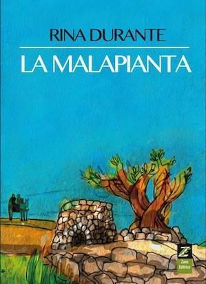 """""""La malapianta"""", il romanzo di Rina Durante"""