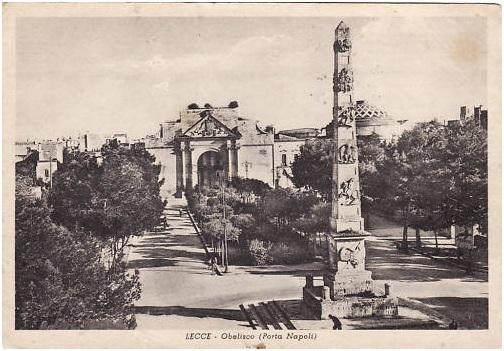 Lecce: l'obelisco di Porta Napoli, ieri oggi e … domani
