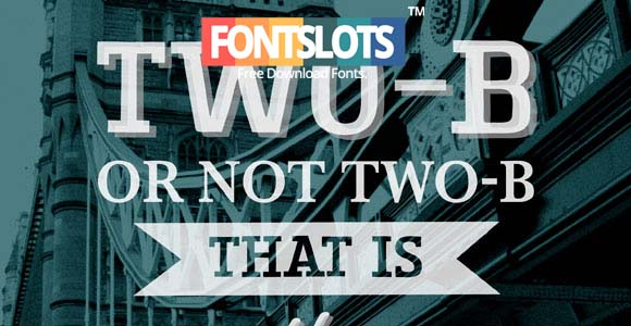 TWO-B SLAB Font