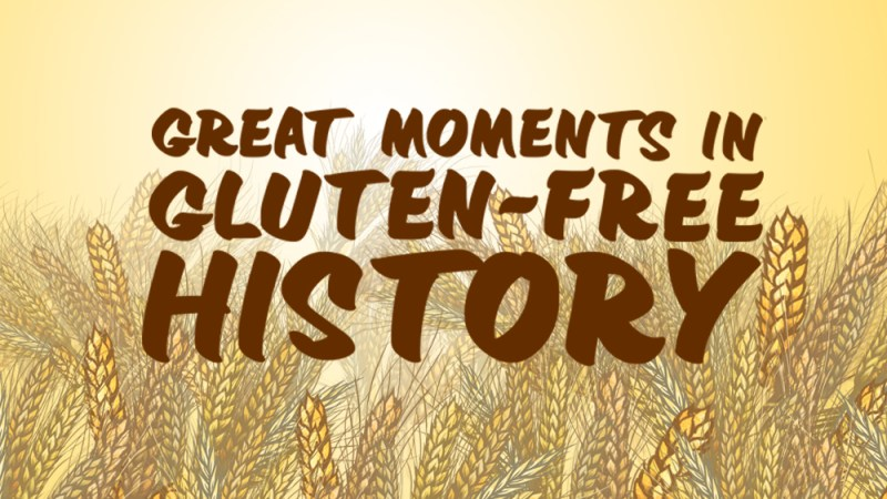 The Illustrated Guide To Great Moments In Gluten-Free History
