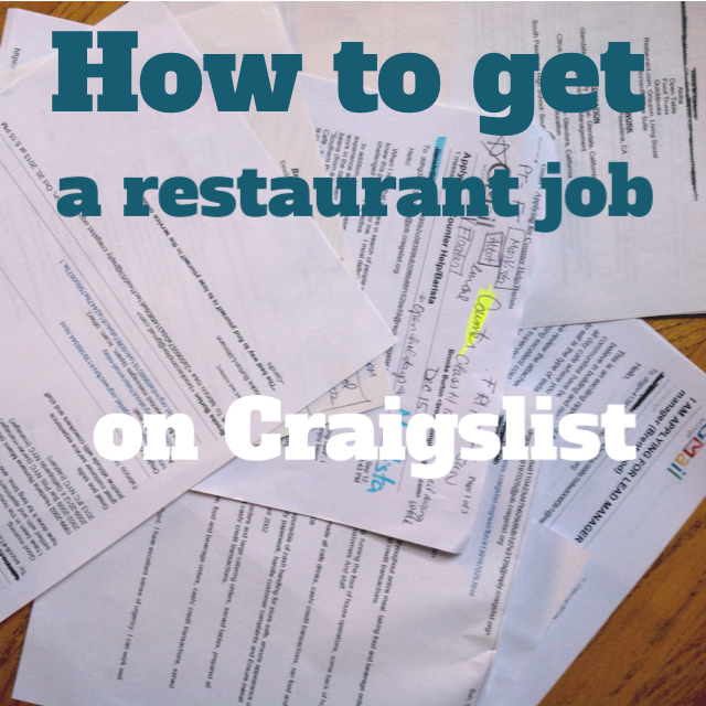Service 101 How to Get a Restaurant Job on Craigslist \u2013 Food Woolf