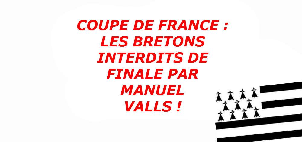 Finale de coupe de france les bretons interdits de stade - Coupe faim efficace interdit en france ...