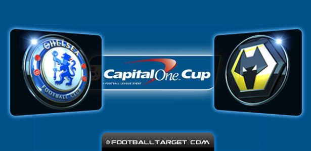 chelsea vs wolves capital one cup preview Preview : Chelsea vs Wolves Capital One Cup