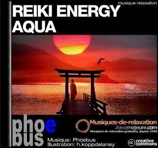 reiki energy aqua musique th rapeutique de relaxation. Black Bedroom Furniture Sets. Home Design Ideas