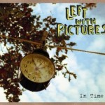 left with pictures in time