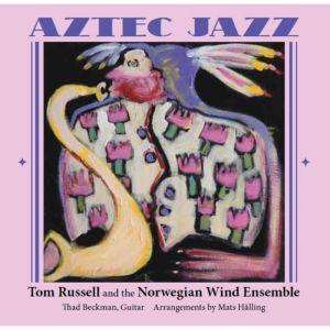tom russell aztec jazz album cover