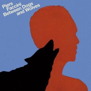 Piers_Faccini_Betweendogsandwolves_digitalcover