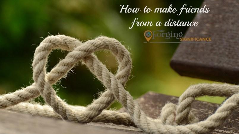 Long-distance friendships