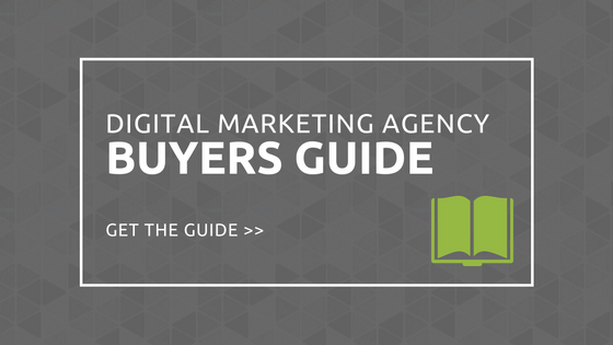 Digital Marketing Agency Buyers Guide