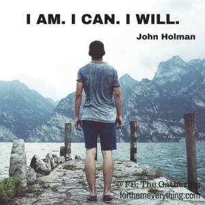 I am I can I will