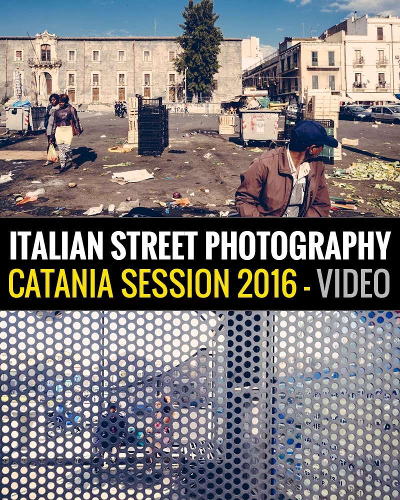 Street Photography Catania - Video Session