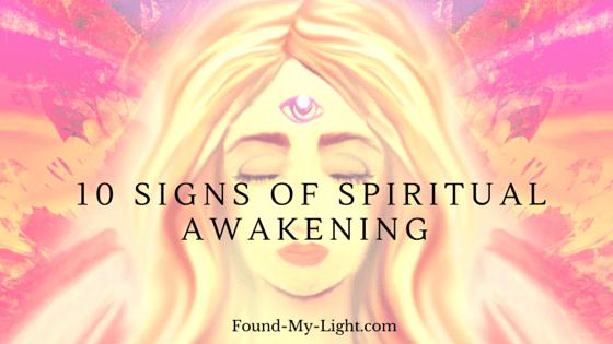 10 Signs of Spiritual Awakening