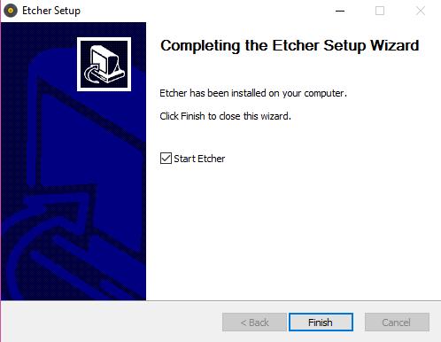 Sur cette copie d'écran on voit que le logiciel Etcher a bien été installé. La case à Start Etcher est cochée par défaut. Il y a un bouton FINISH qui permet de sortir du logiciel d'installation et de lancer Etcher si la case est cochée