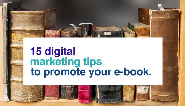 Digital Marketing Tips for E-Book Marketing
