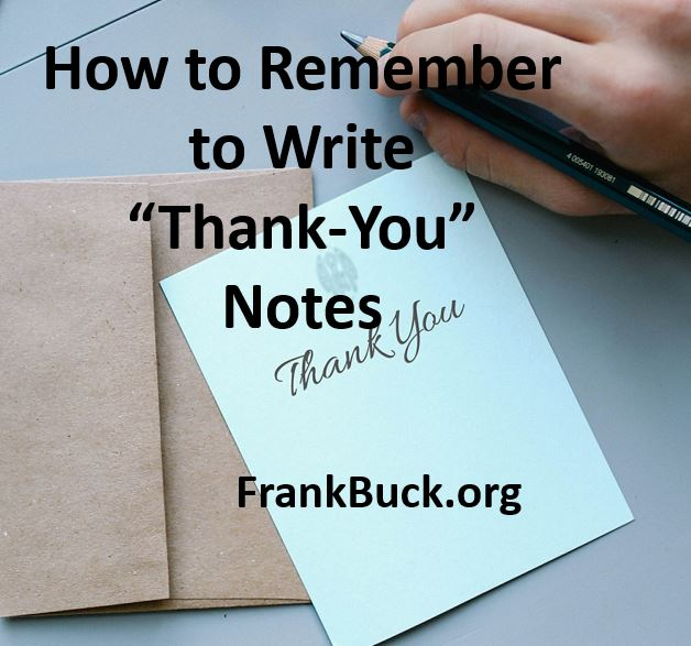 How to Remember to Write Thank-You Notes - Frank Buck Consulting