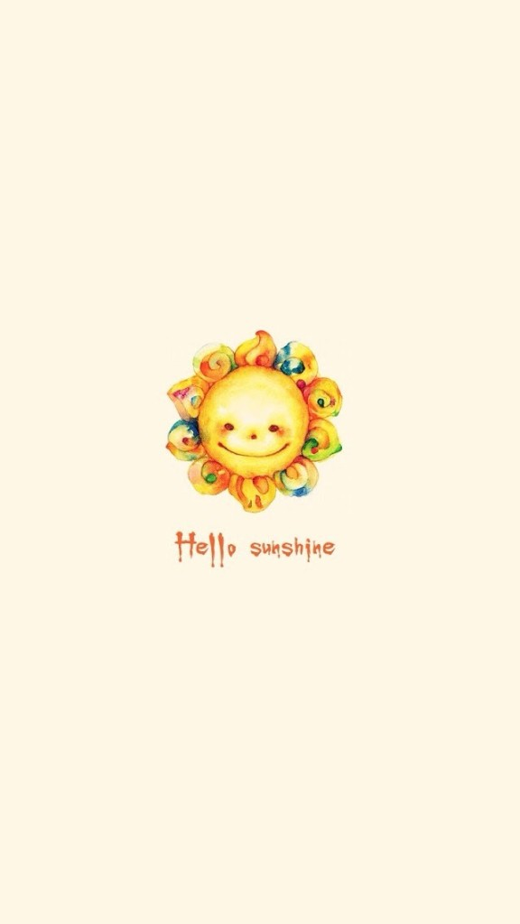 Cute Heart Wallpapers For Iphone 6 Hello Sunshine Wallpaper Free Iphone Wallpapers