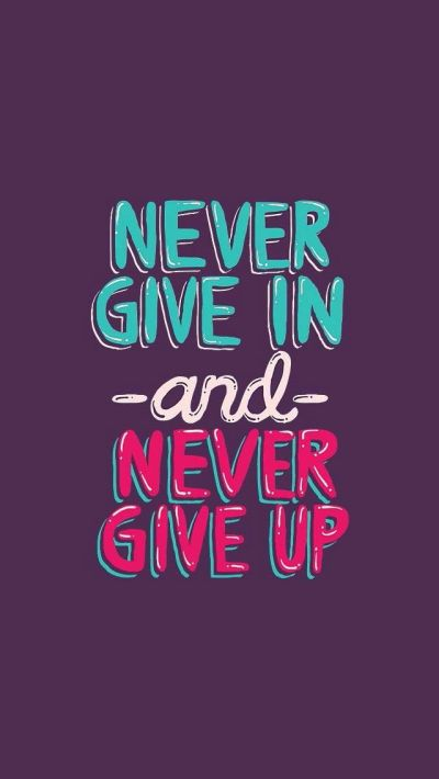 Never Give Up Quotes Wallpaper. QuotesGram