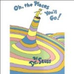 Dr Seuss Oh The Places You&#8217;ll Go