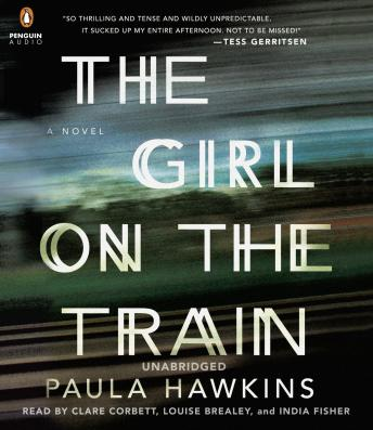 The Girl on the Train: A Novel by Paula Hawkins (free audiobook)