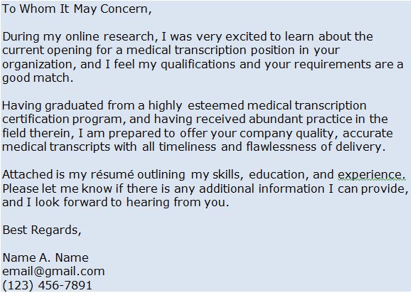 medical transcription cover letter entry level View hundreds of medical transcription editor resume examples to learn the best format, verbs entry level resumes see all resume samples write more persuasive cover letters.