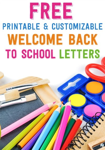 Free Printable and Customizable Welcome Back to School Letters